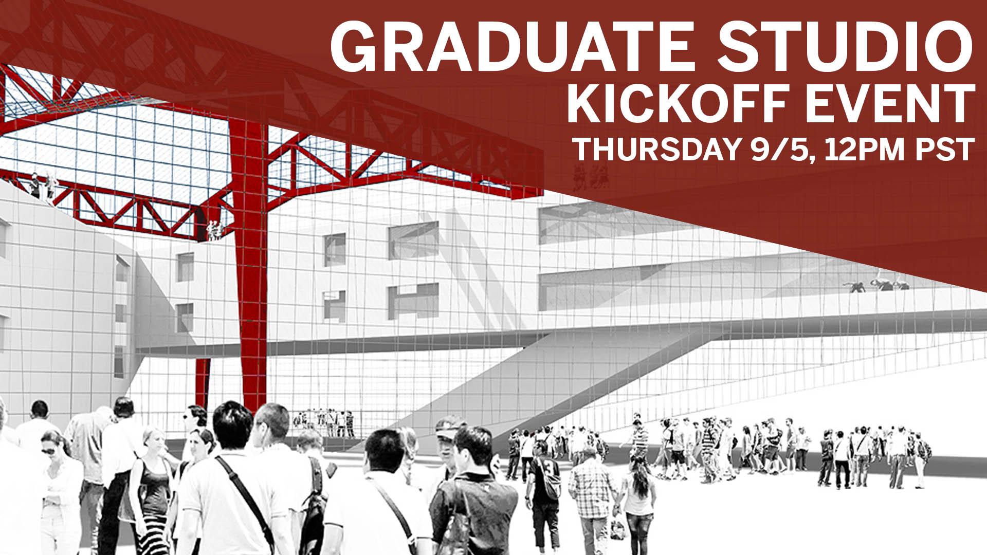 School of Architecture Graduate Studio Kickoff