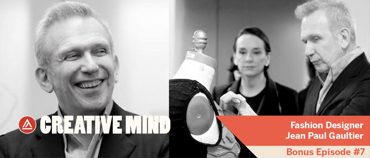 Creative Mind Bonus Episode-Jean Paul Gaultier